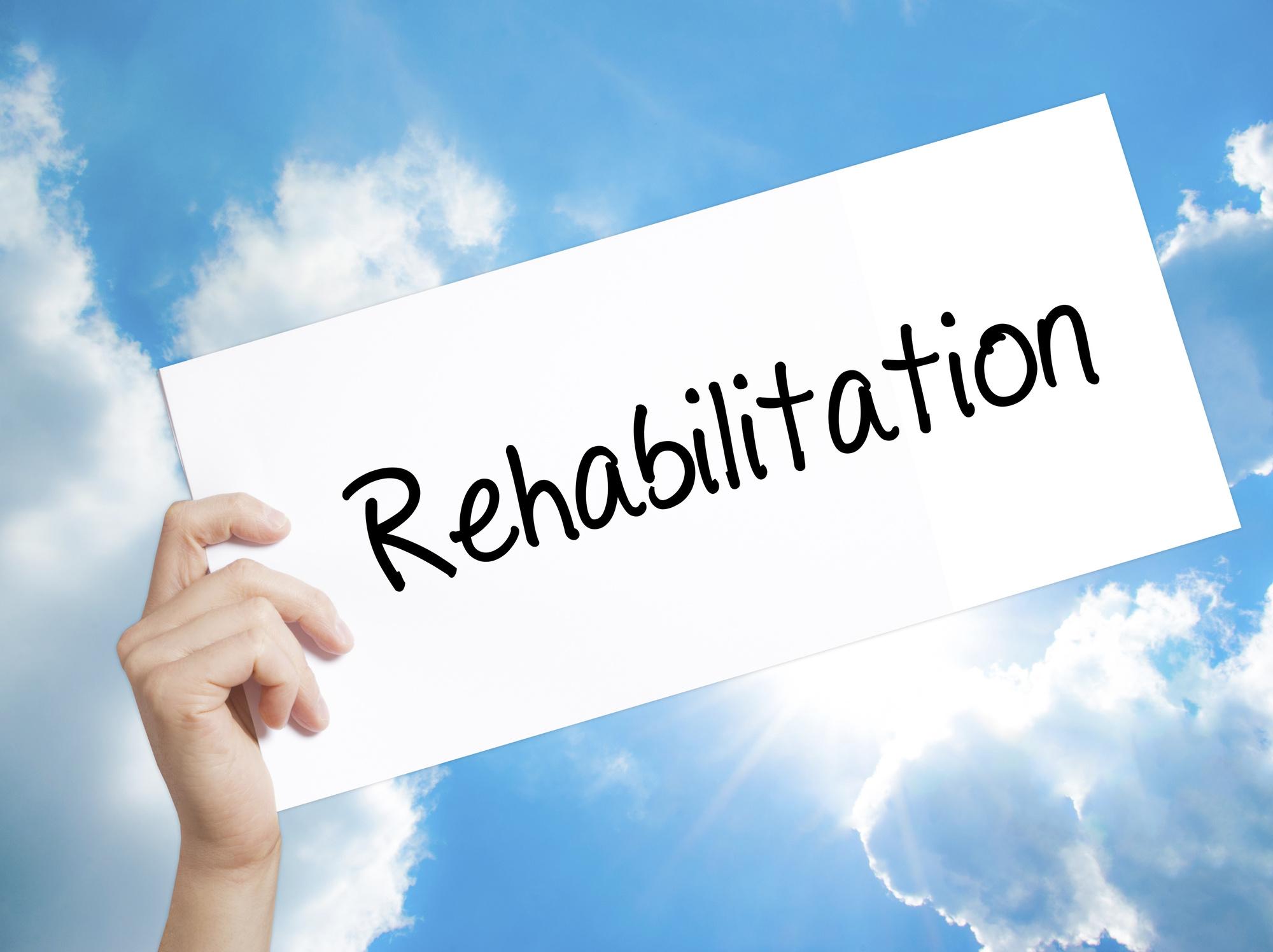 rehabilitation text on sign